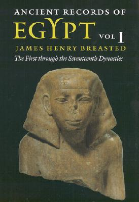 Ancient Records of Egypt By Breasted, James Henry (EDT)